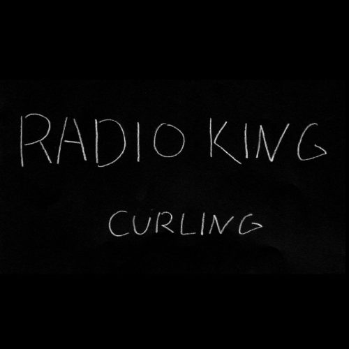 "Curling – ""Radio King"" (official music video)"